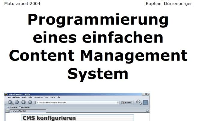 http://tecfaetu.unige.ch/perso/staf/notari/maturarbeiten/CMS/Ein_einfaches_CMS_-_Maturarbeit_2004.pdf